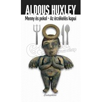 Aldous Huxley: The Doors of Perception - Heaven and Hell