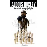 Aldous Huxley: Brave New World Revisited