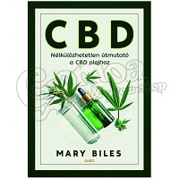 Mary Biles: THE CBD BOOK: The Essential Guide to Cbd Oil
