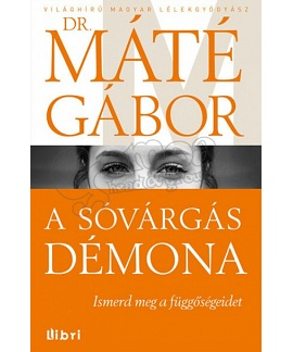 Gabor Maté, MD.: In the Realm of Hungry Ghosts